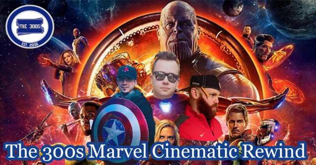 The 300s Marvel Cinematic Rewind Presents: Iron Man 3 | The 300s